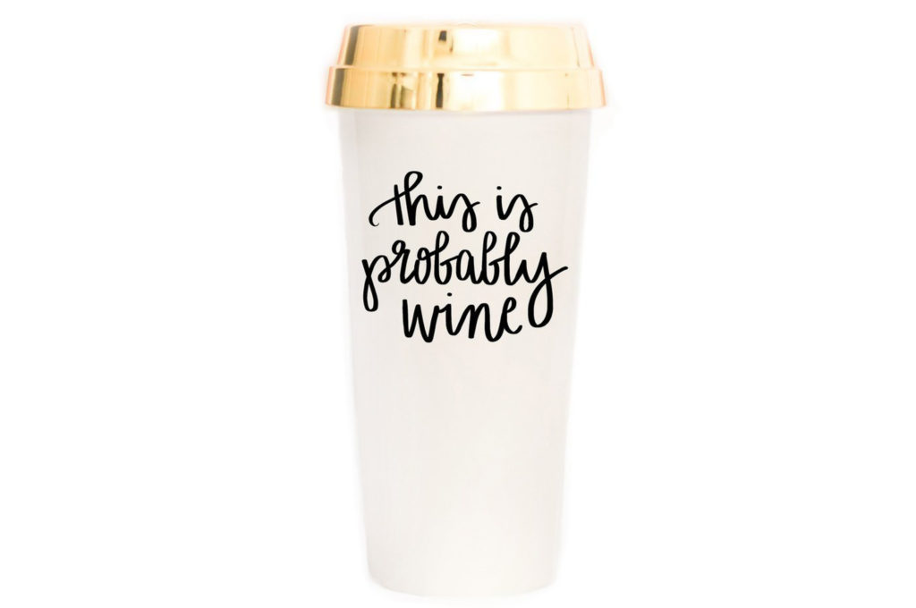 This is probably wine travel mug/tumbler - Fabulous Mother's Day Gift ideas
